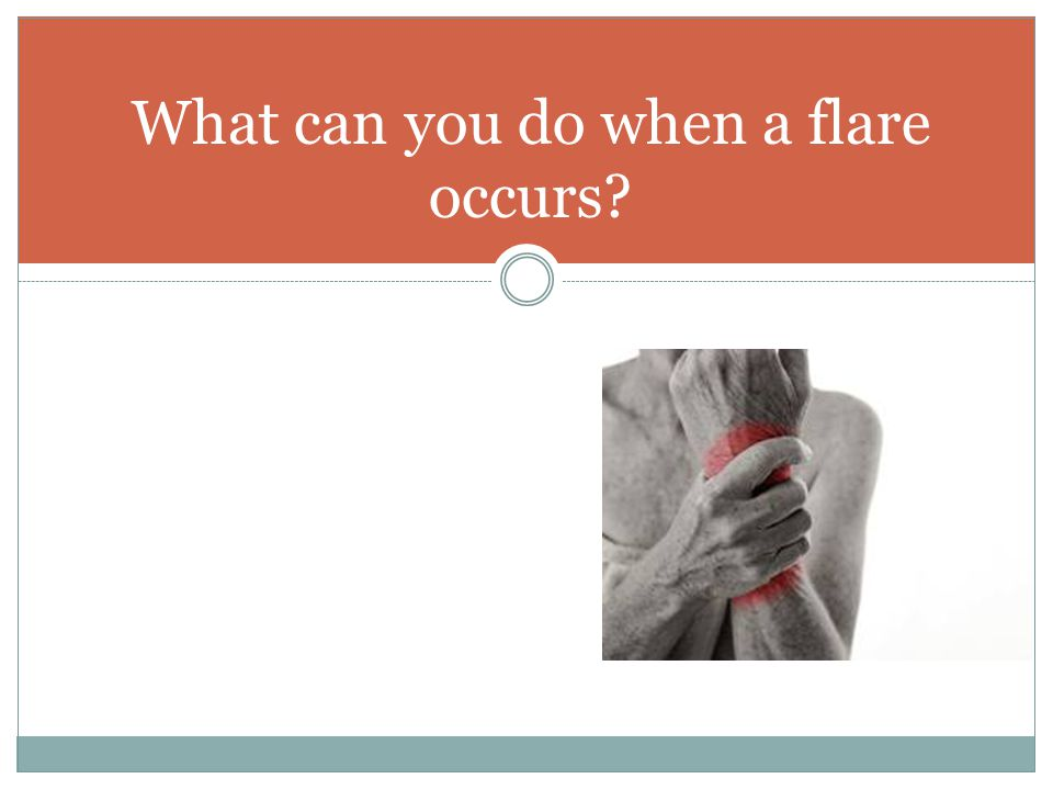 What can you do when a flare occurs