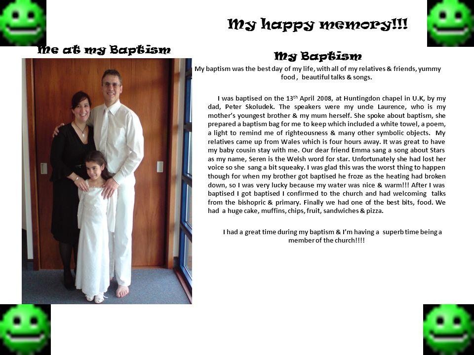 Me at my Baptism My happy memory!!.