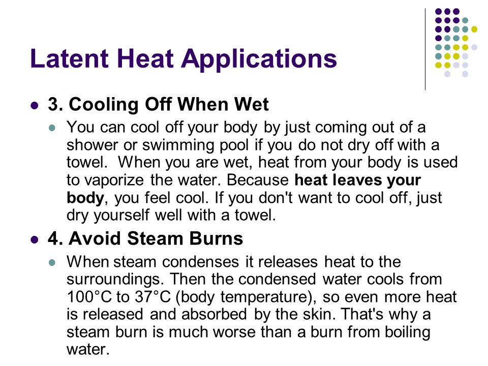 Latent Heat Applications 3.