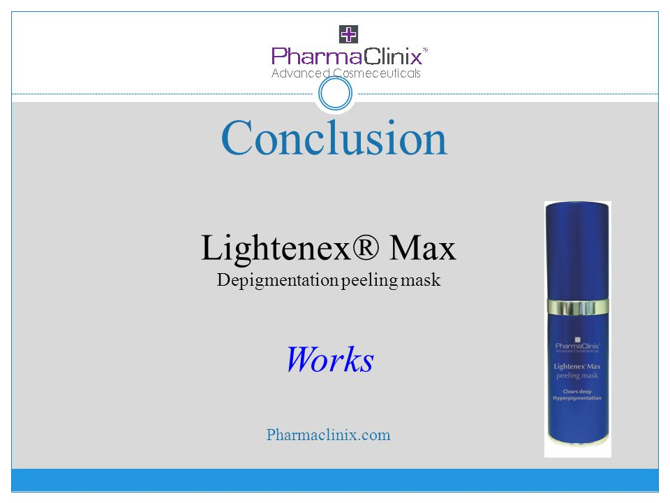 Conclusion Lightenex® Max Depigmentation peeling mask Works Pharmaclinix.com