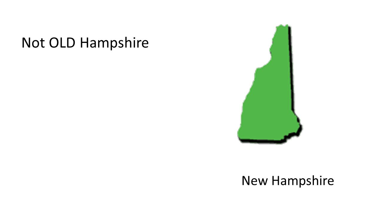 New Hampshire Not OLD Hampshire