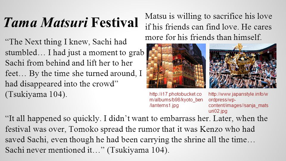 """Tama Matsuri Festival """"The Next thing I knew, Sachi had stumbled… I had just a moment to grab Sachi from behind and lift her to her feet… By the time"""