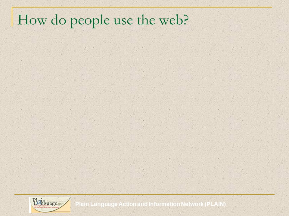 Plain Language Action and Information Network (PLAIN)