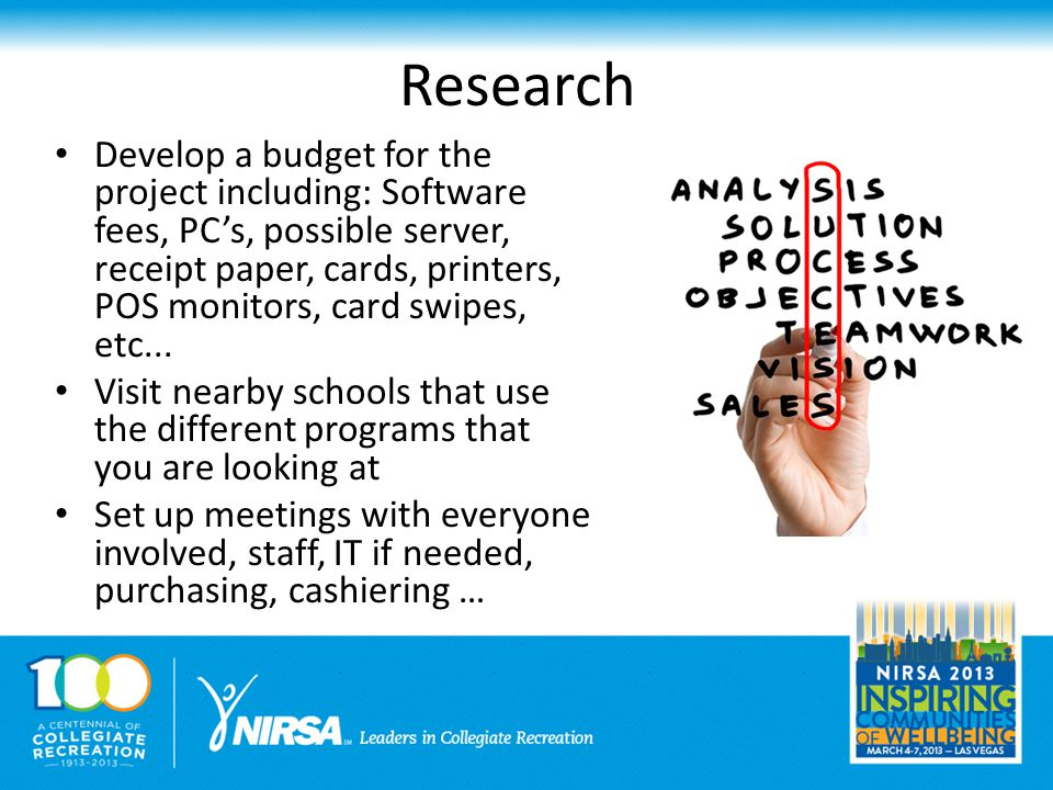 Research Develop a budget for the project including: Software fees, PC's, possible server, receipt paper, cards, printers, POS monitors, card swipes, etc...