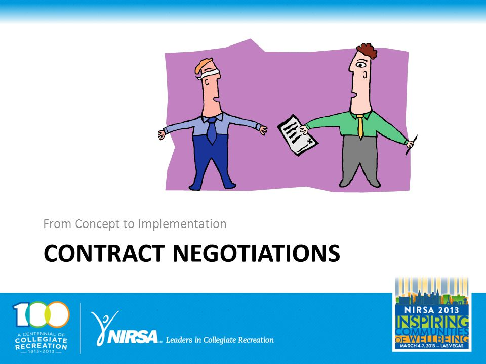 CONTRACT NEGOTIATIONS From Concept to Implementation