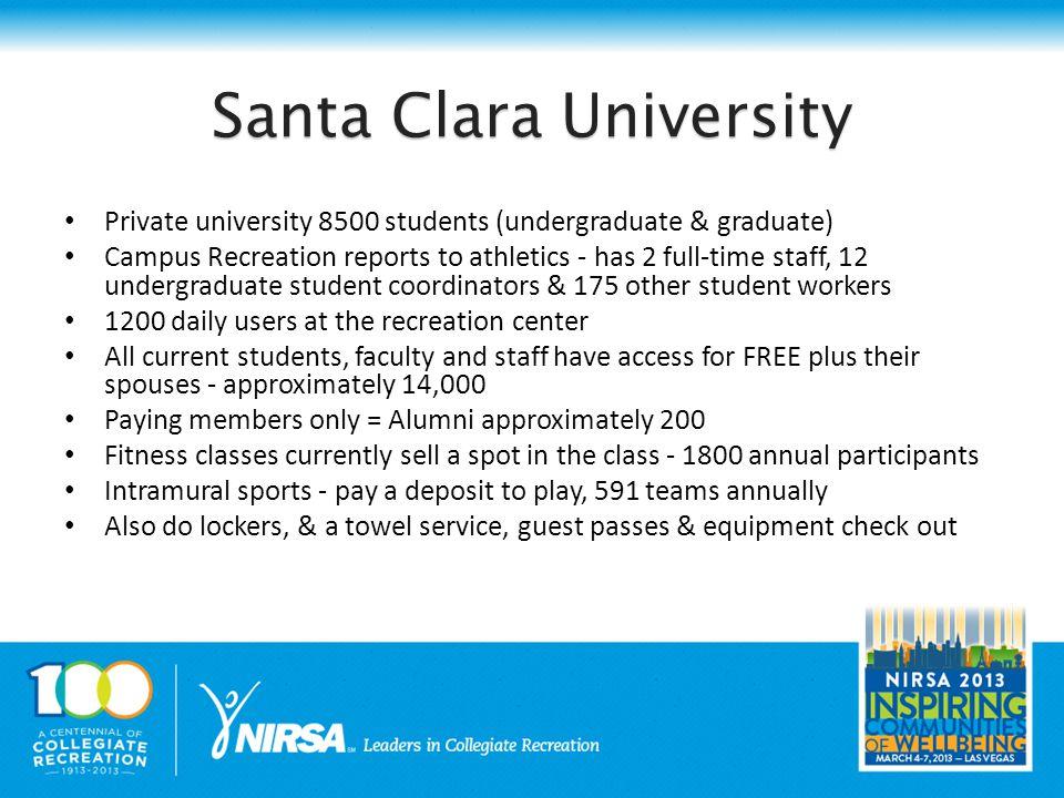 Santa Clara University & CSI Uses CSI for the following procedures Access Control, Membership & Guest Management, POS, Locker Rentals, Class, Program, Event, and IM Registration, and Reporting