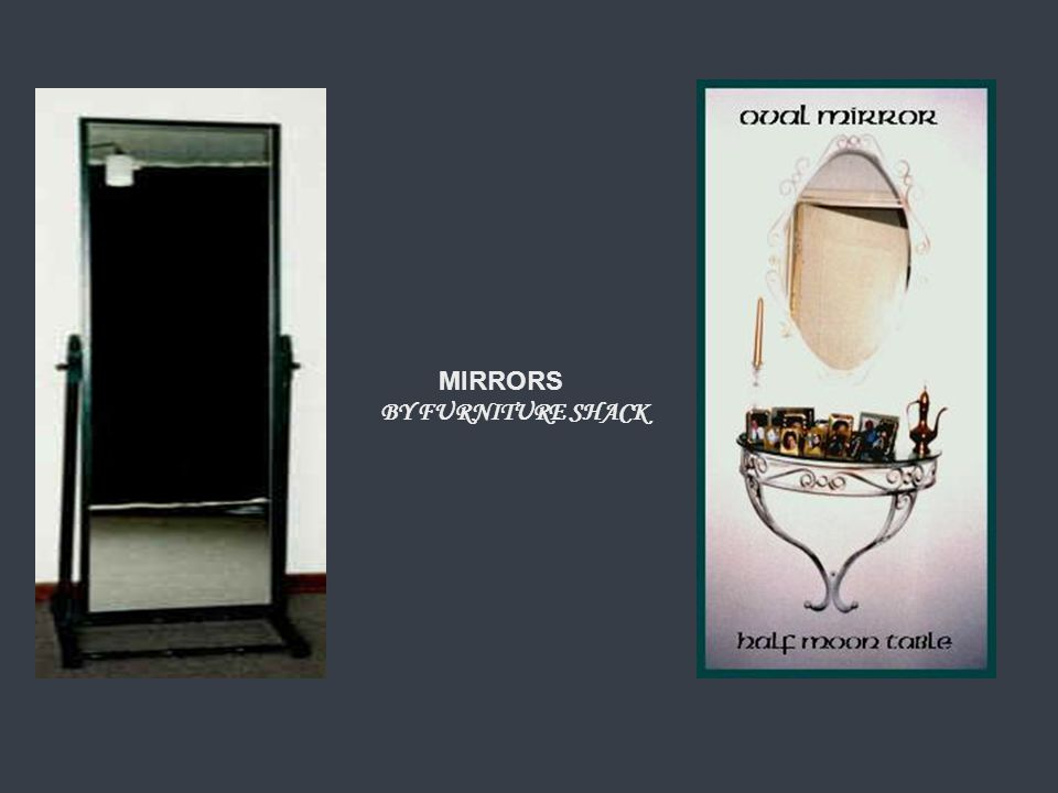 MIRRORS BY FURNITURE SHACK