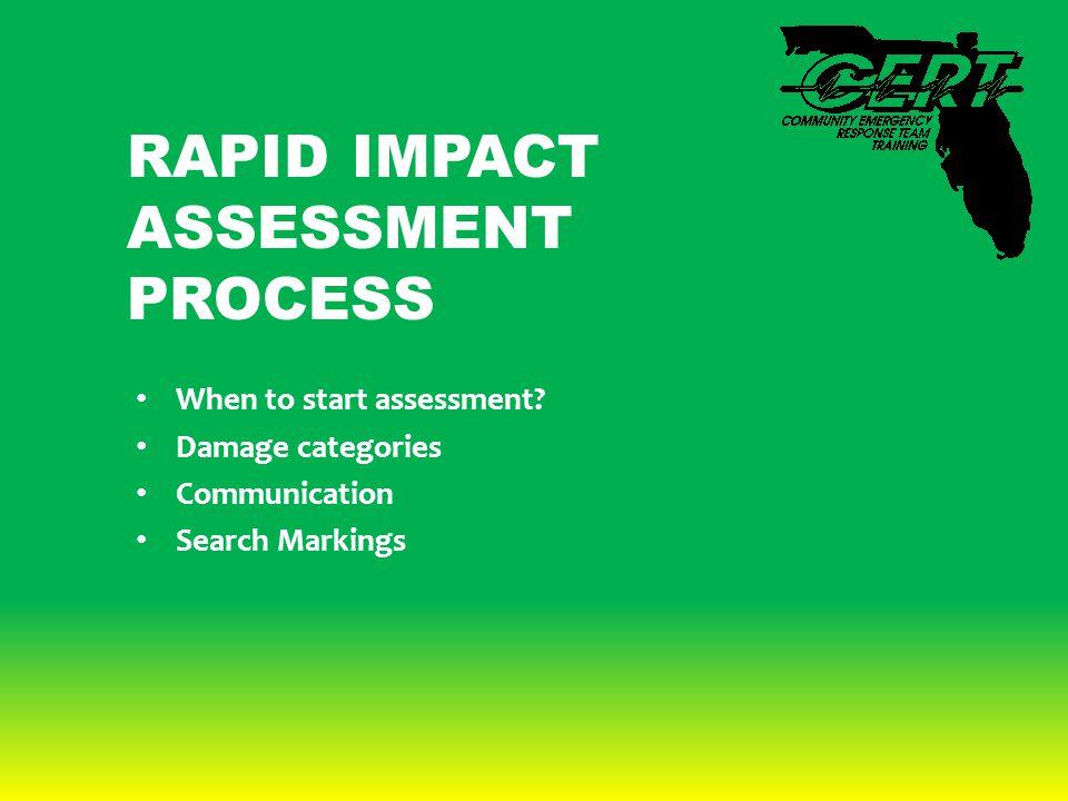 RAPID IMPACT ASSESSMENT PROCESS When to start assessment.
