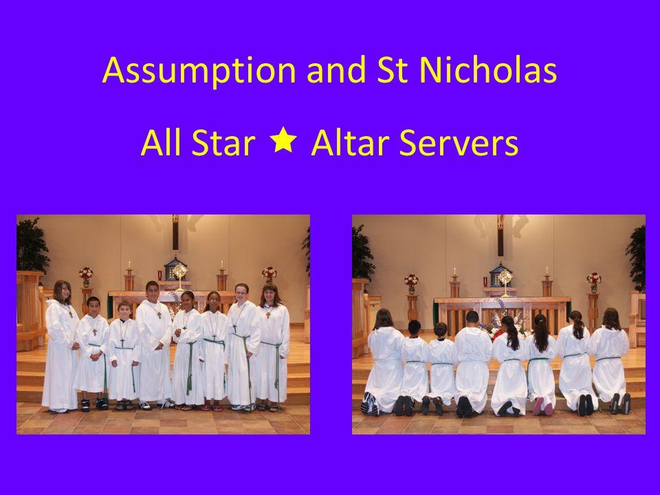 Assumption and St Nicholas All Star  Altar Servers