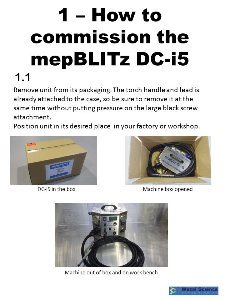 1 – How to commission the mepBLITz DC-i5 1.1 Remove unit from its packaging.