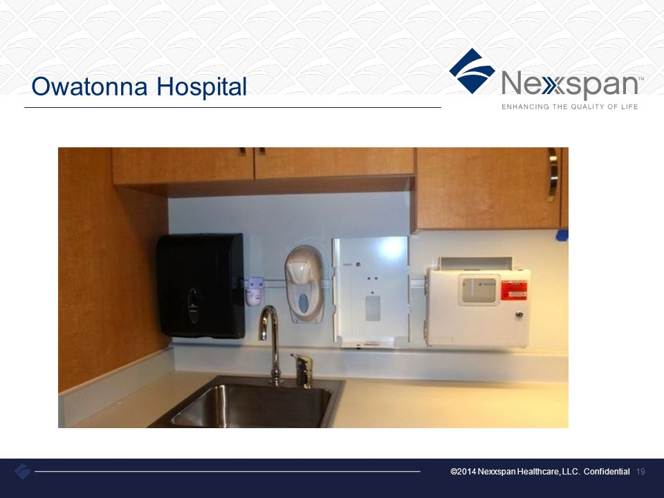 ©2014 Nexxspan Healthcare, LLC. Confidential Owatonna Hospital 19