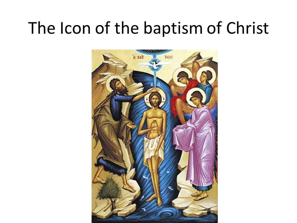 The Icon of the baptism of Christ