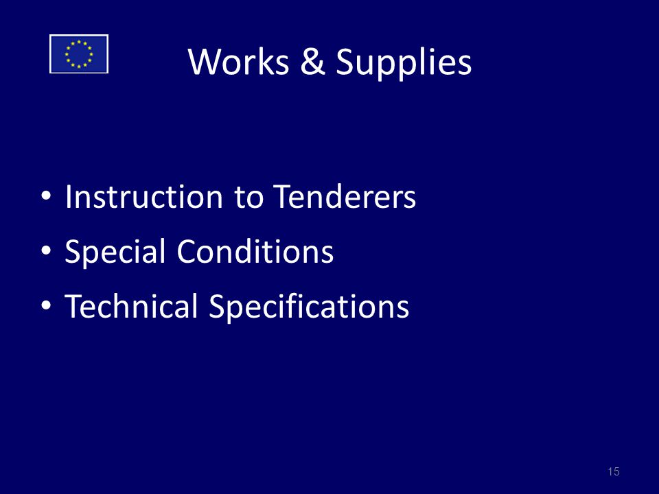 Works & Supplies Instruction to Tenderers Special Conditions Technical Specifications 15