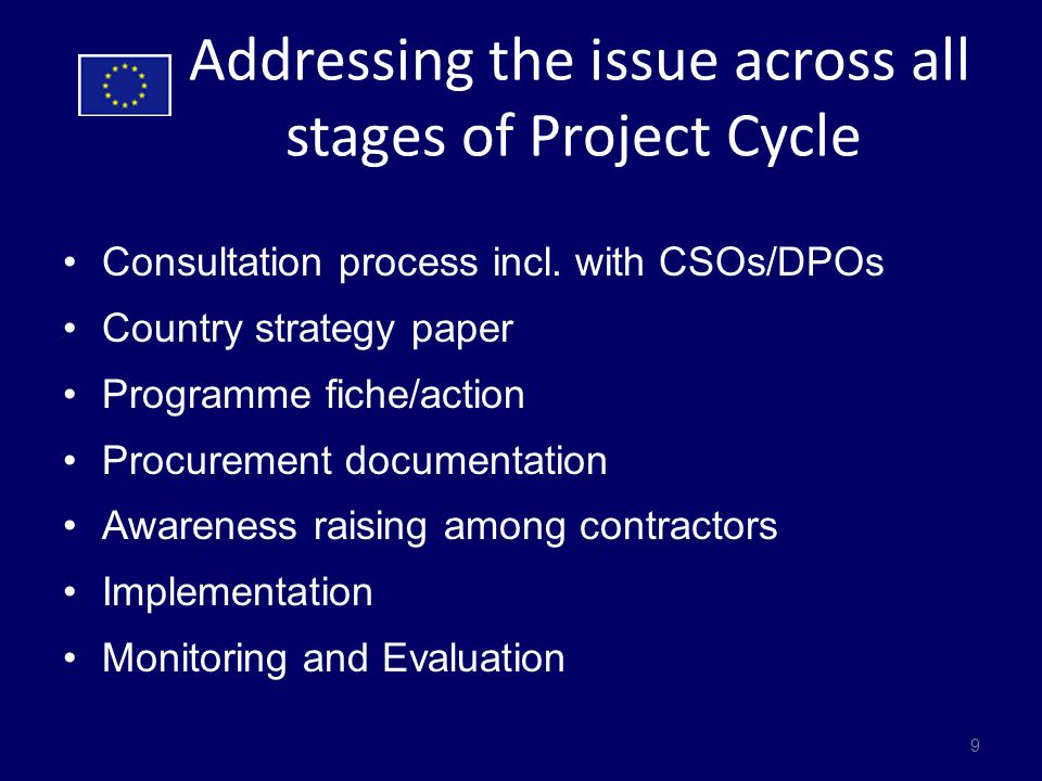Addressing the issue across all stages of Project Cycle Consultation process incl.