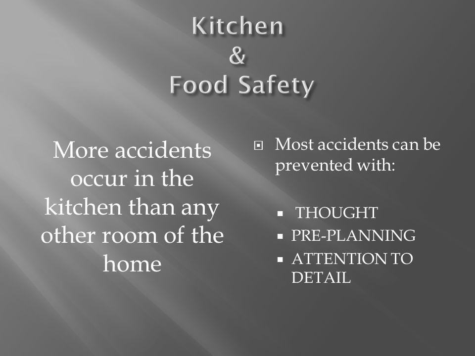 Kitchen & Food Safety Common Kitchen Injuries 1.Cuts 2.