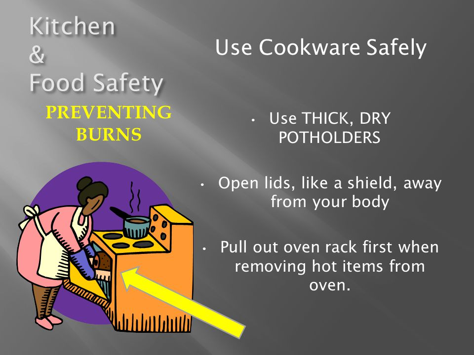 Kitchen & Food Safety FOOD-BORNE ILLNESS CLEAN Clean your hands often Wash hands with hot, soapy water.