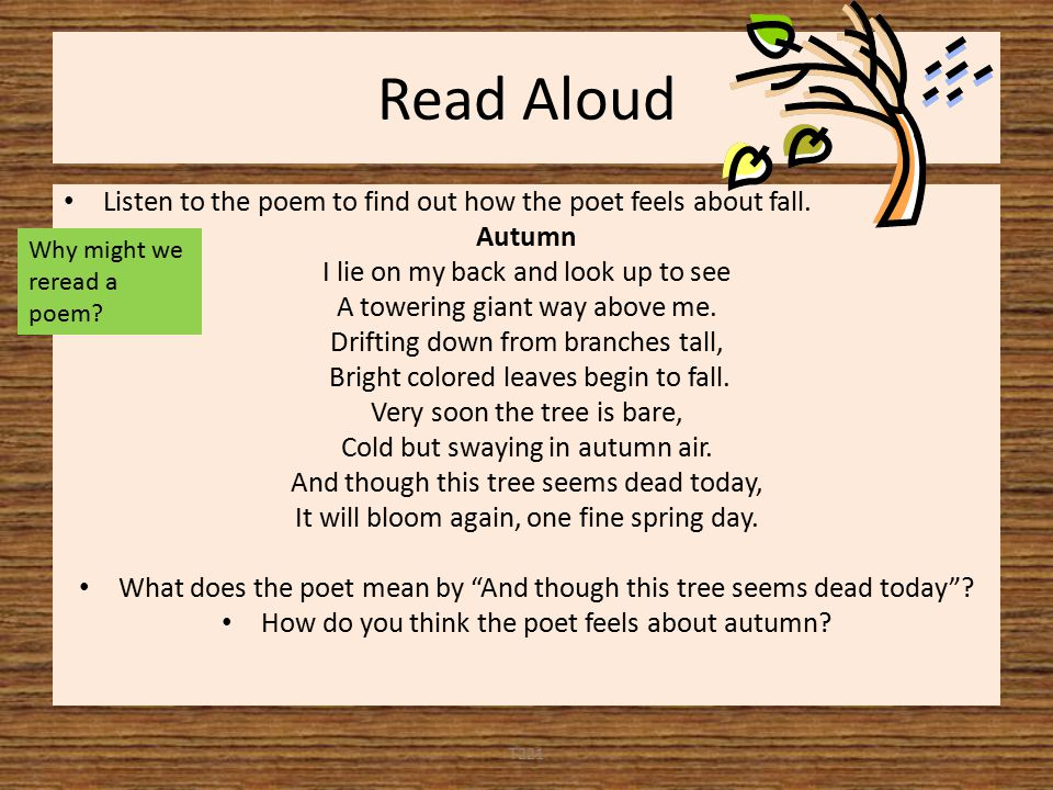 Read Aloud Listen to the poem to find out how the poet feels about fall.