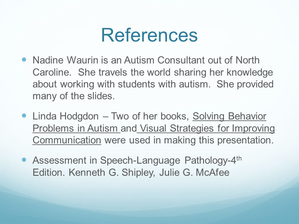References Nadine Waurin is an Autism Consultant out of North Caroline.
