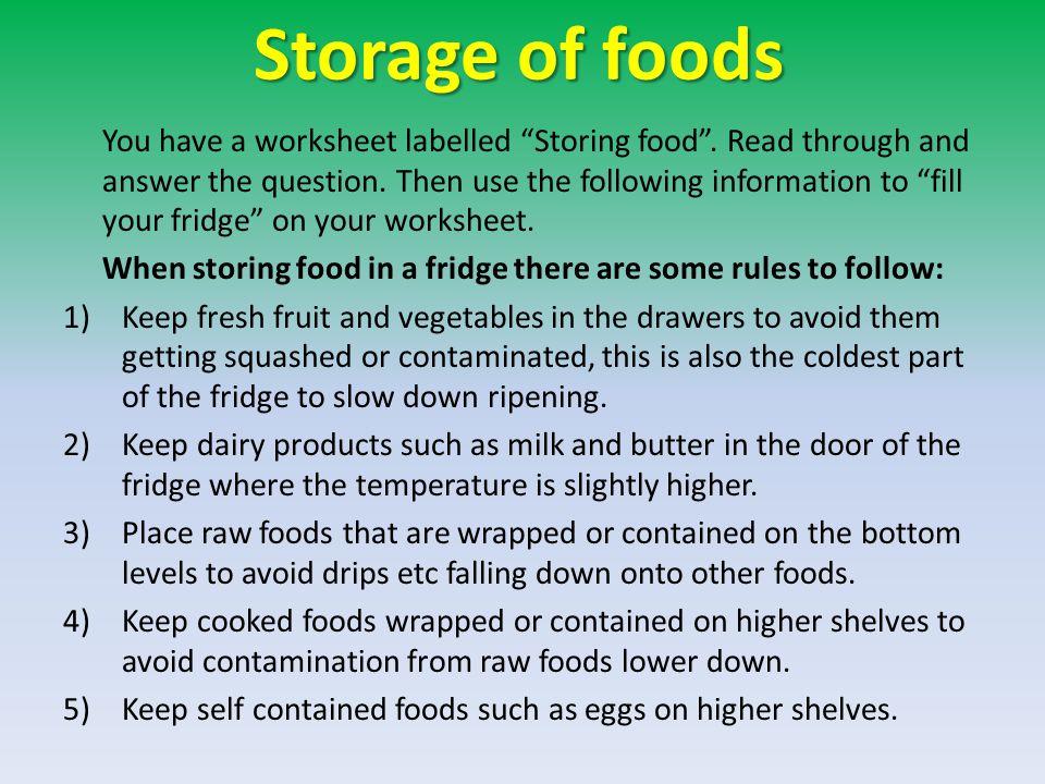 Storage of foods You have a worksheet labelled Storing food .