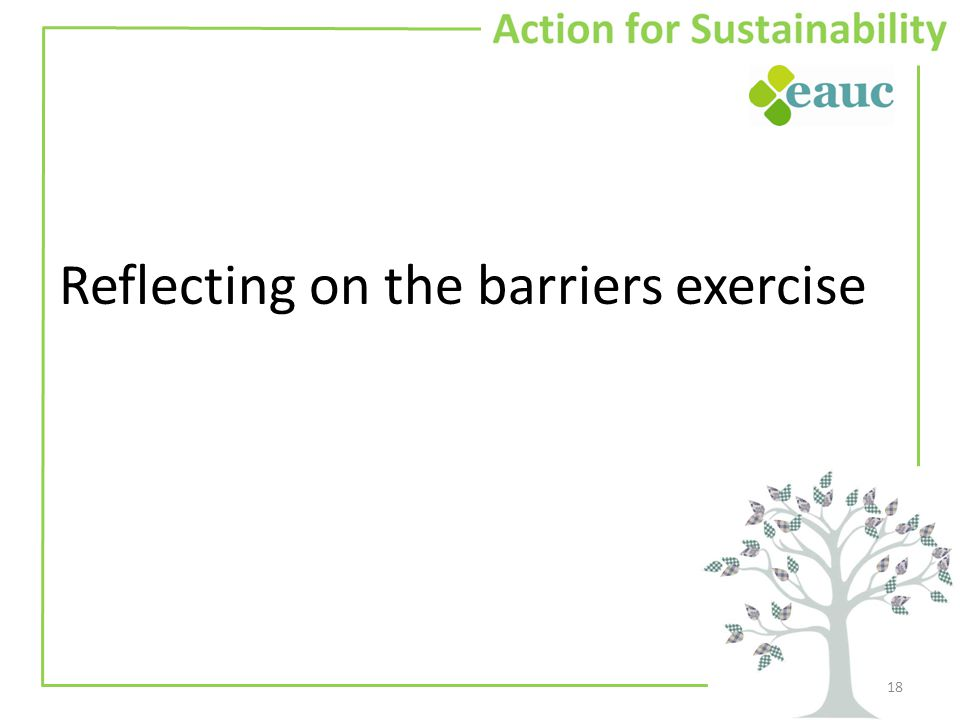 Reflecting on the barriers exercise 18