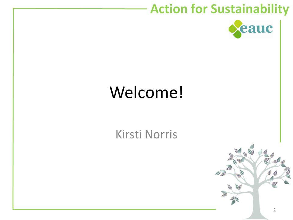 Welcome! Kirsti Norris 2
