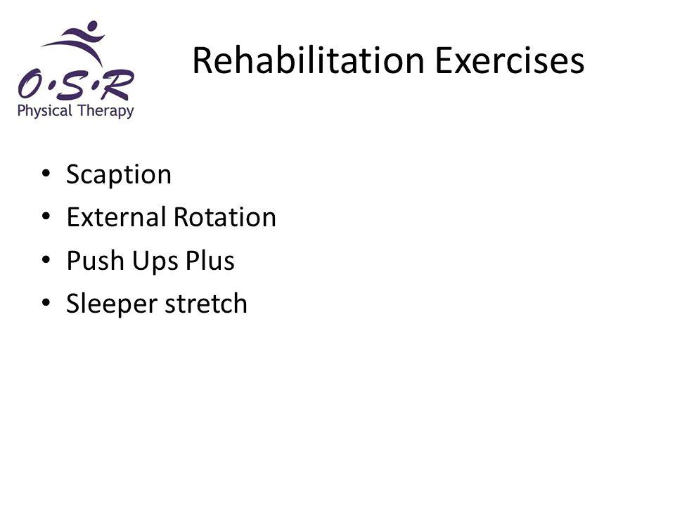 Rehabilitation Exercises Scaption External Rotation Push Ups Plus Sleeper stretch