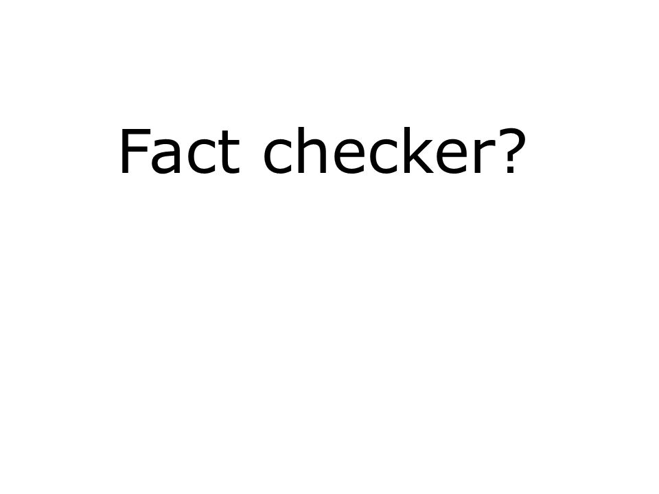 Fact checker