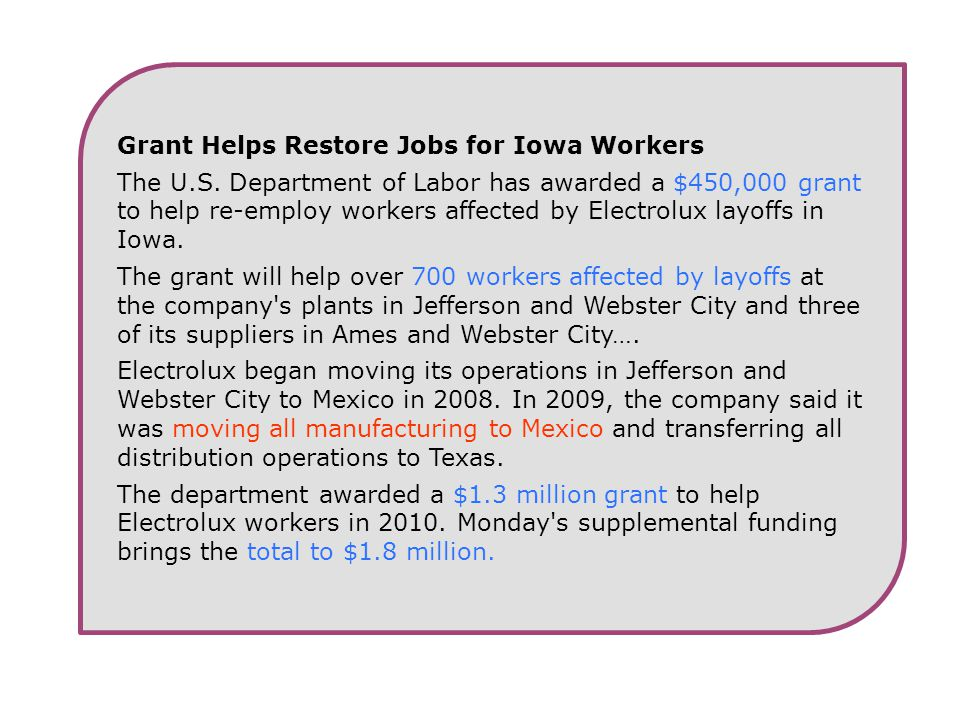 Grant Helps Restore Jobs for Iowa Workers The U.S.