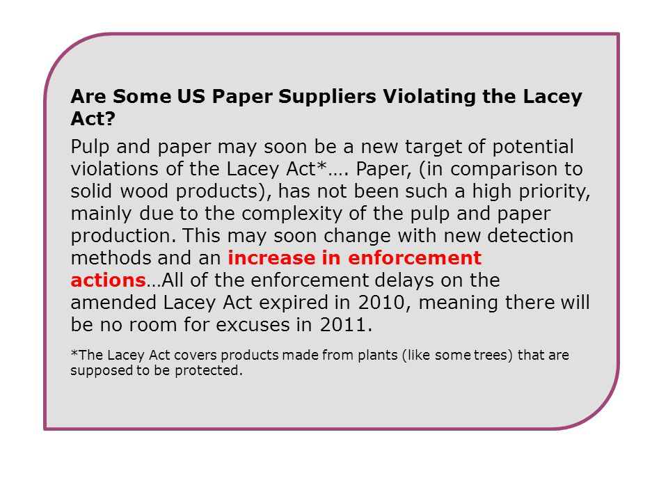 Are Some US Paper Suppliers Violating the Lacey Act.