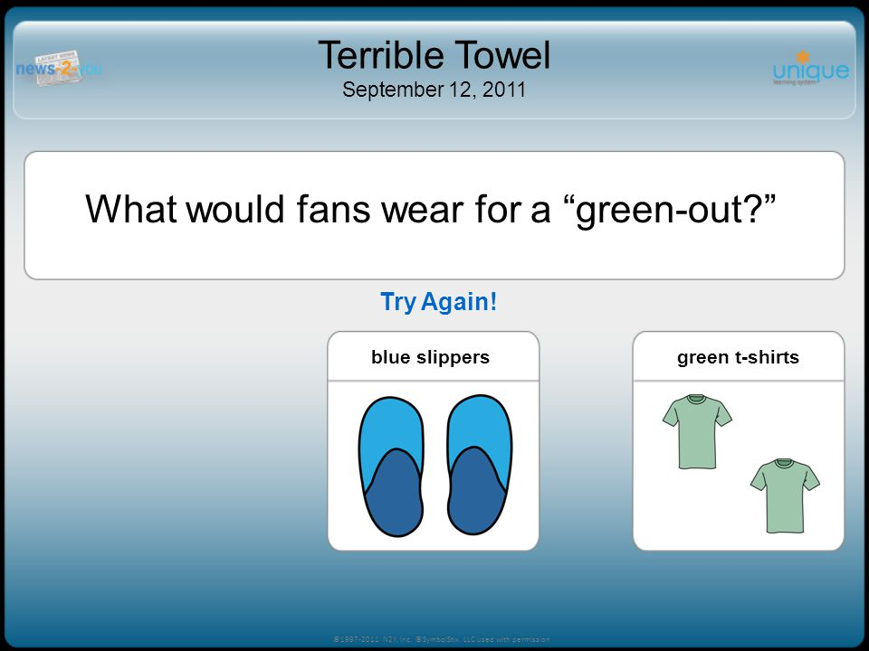 What would fans wear for a green-out? white t-shirtsblue slippersgreen t-shirts ©1997-2011 N2Y, Inc.