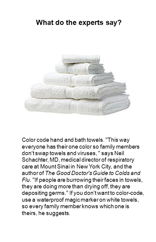 What do the experts say? Color code hand and bath towels.