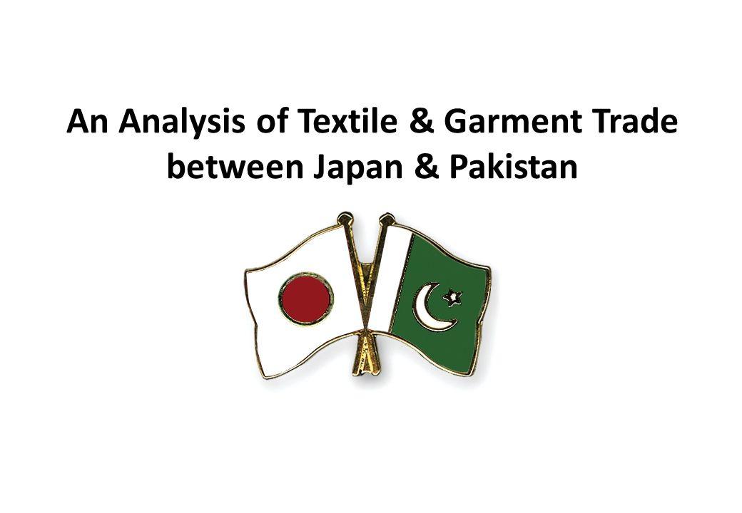 An Analysis of Textile & Garment Trade between Japan & Pakistan