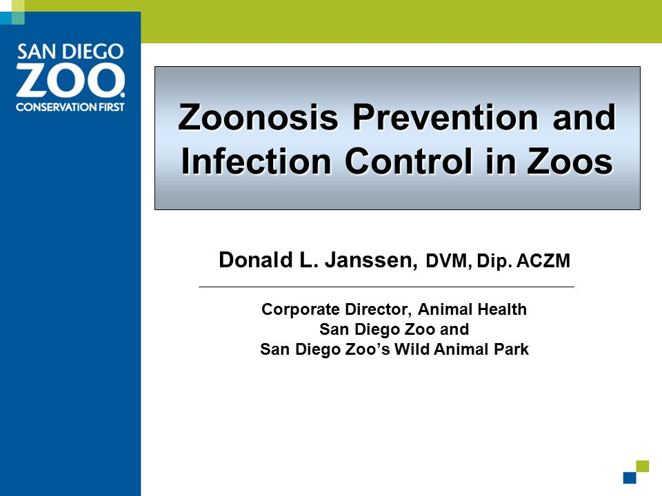 Zoonosis Prevention and Infection Control in Zoos Donald L.