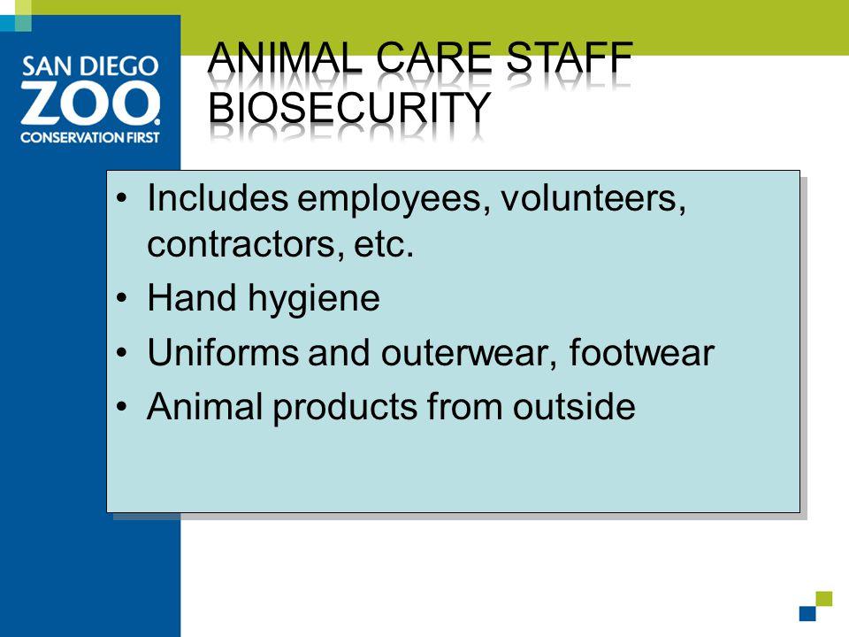 Includes employees, volunteers, contractors, etc.