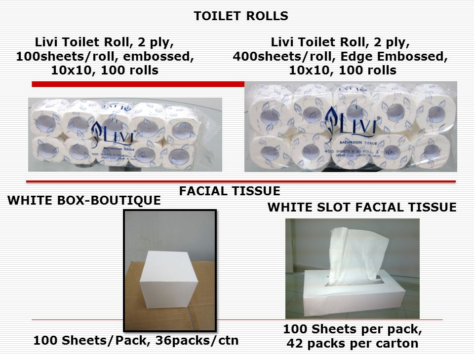 Livi Toilet Roll, 2 ply, 100sheets/roll, embossed, 10x10, 100 rolls Livi Toilet Roll, 2 ply, 400sheets/roll, Edge Embossed, 10x10, 100 rolls TOILET RO