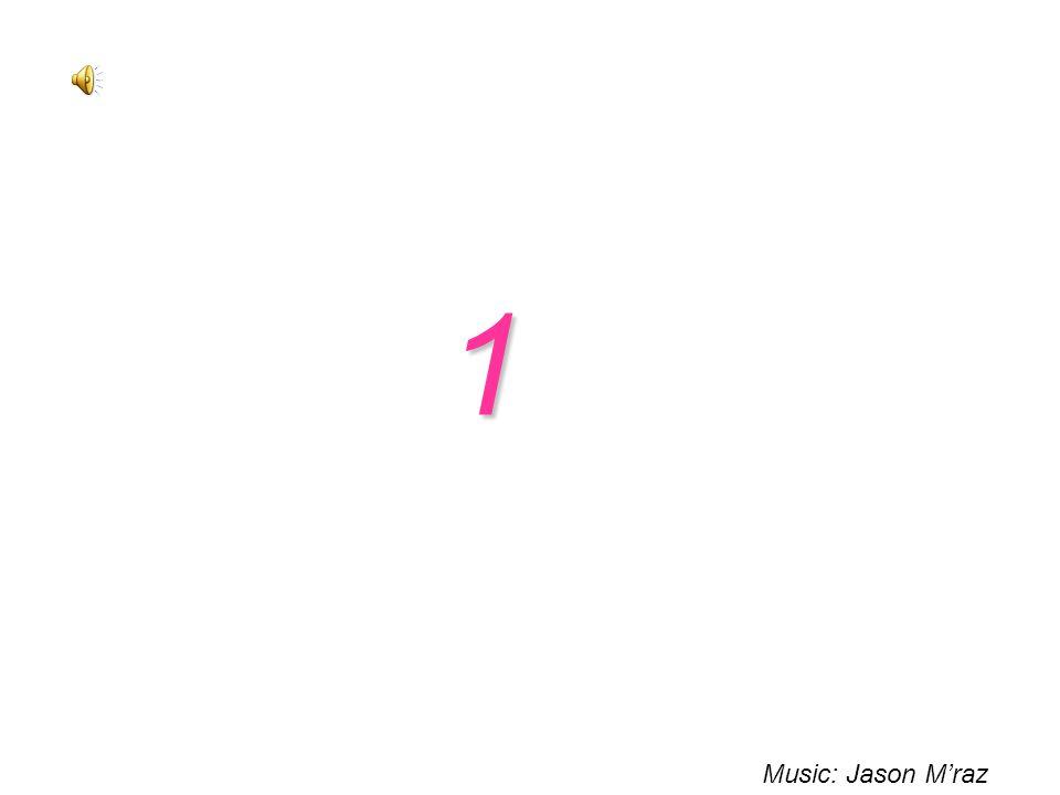 1 Music: Jason M'raz