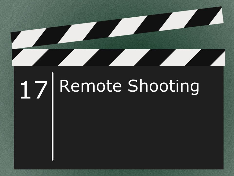 17 Remote Shooting