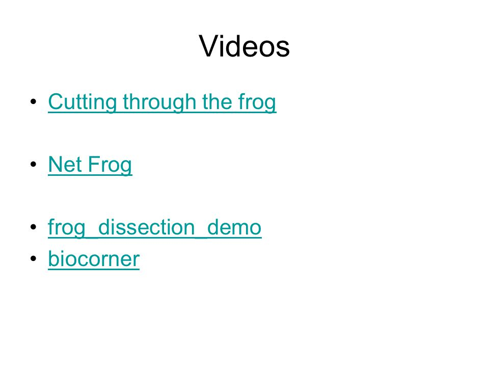 Videos Cutting through the frog Net Frog frog_dissection_demo biocorner