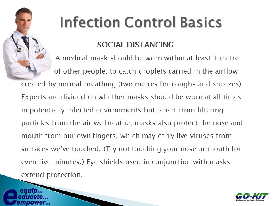 Glove Removal (CDC guidelines) Carefully follow this doffing sequence  Remove Gloves before removing mask - respirator 1.