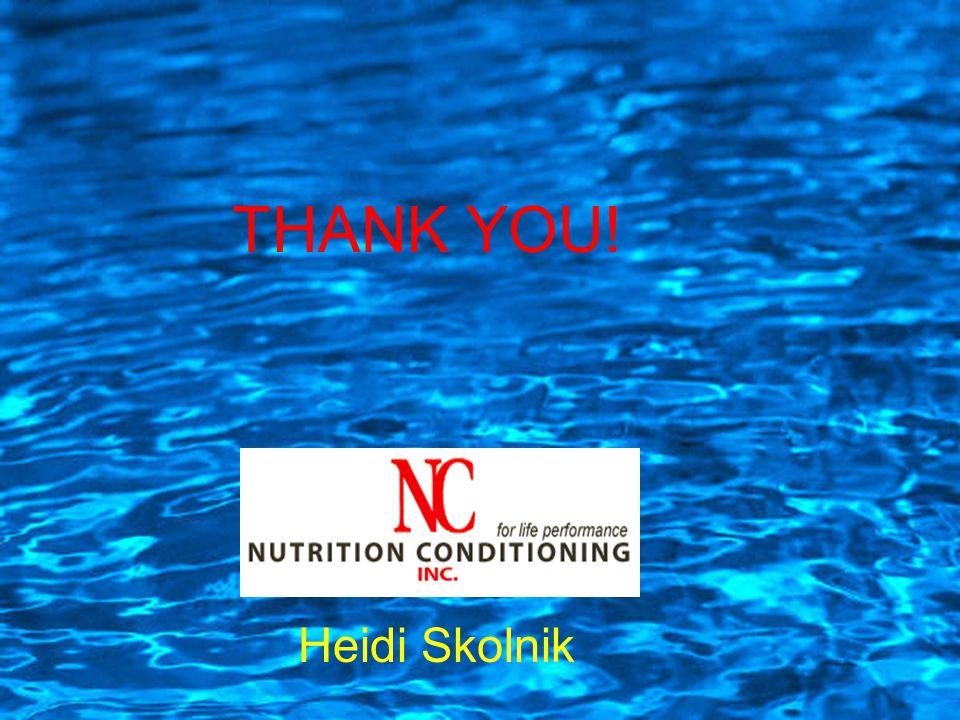 THANK YOU! Heidi Skolnik
