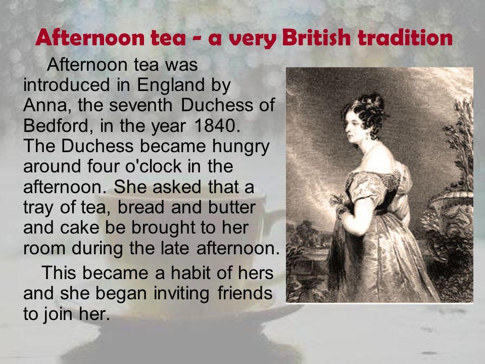 Afternoon tea became popular.