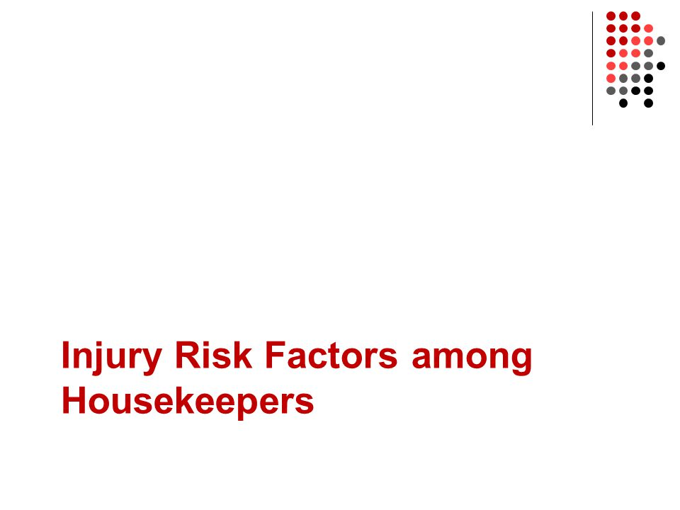 Injury Risk Factors among Housekeepers