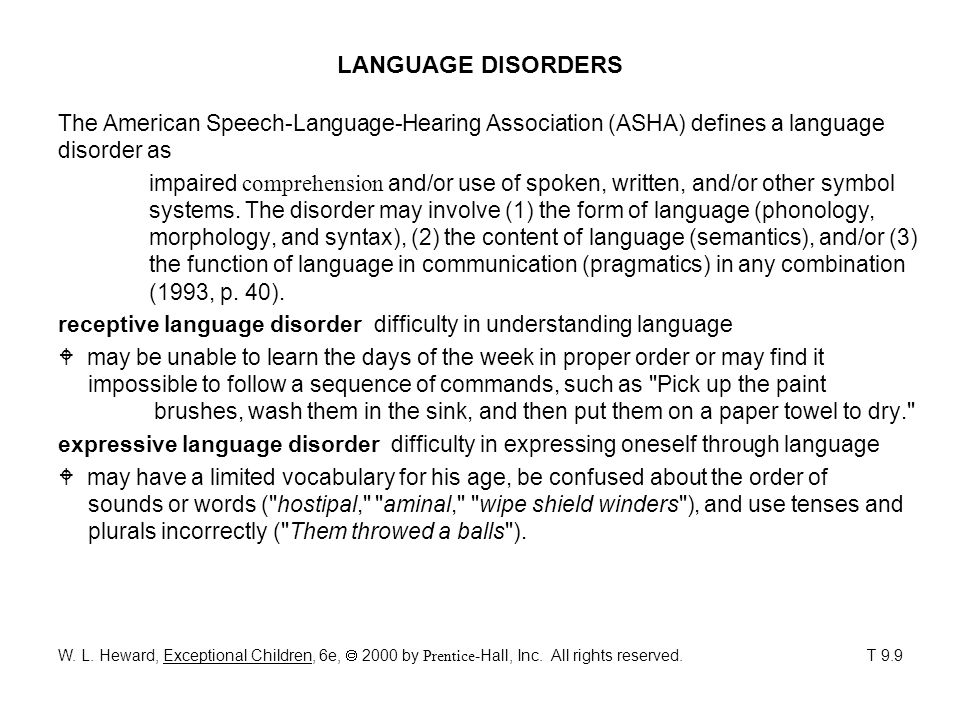 ASSESSING COMMUNICATION DISORDERS A comprehensive evaluation to detect the presence of a communication disorder would likely include the following components.