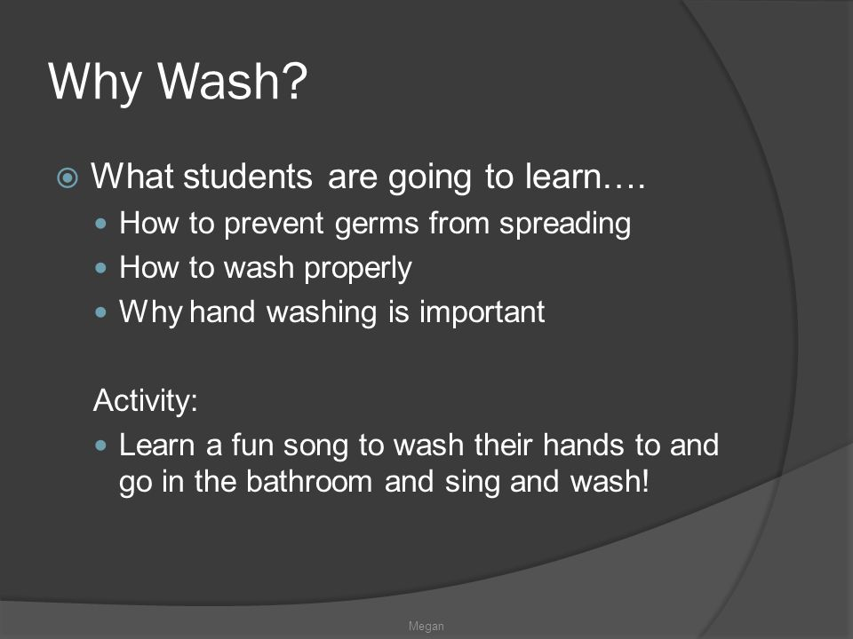 Why Wash. What students are going to learn….