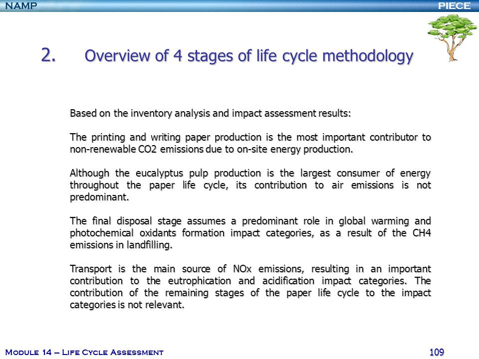 PIECENAMP Module 14 – Life Cycle Assessment 108 2. Overview of 4 stages of life cycle methodology