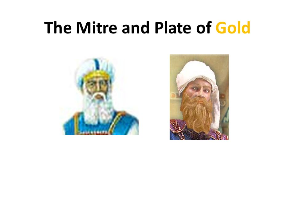 The Mitre and Plate of Gold