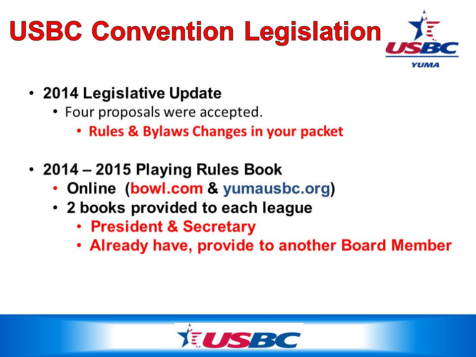 2014 Legislative Update Four proposals were accepted.