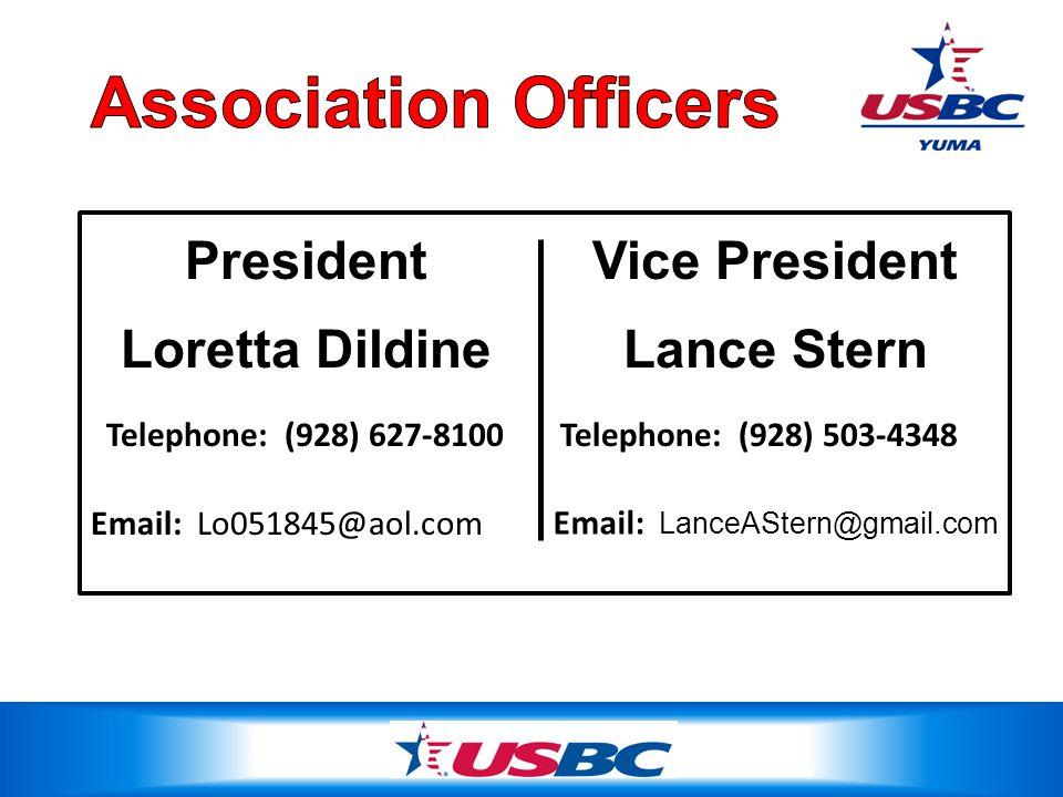 Loretta Dildine Telephone: (928) 503-4348 Email: LanceAStern@gmail.com President Telephone: (928) 627-8100 Email: Lo051845@aol.com Lance Stern Vice President