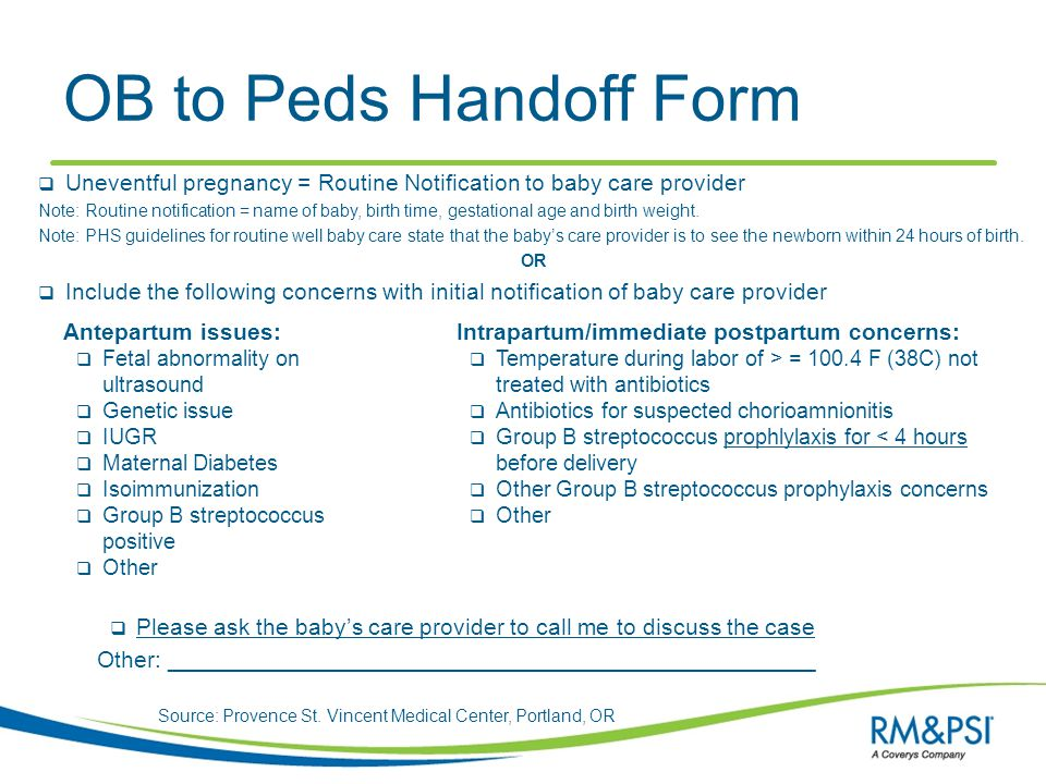 Source: Provence St. Vincent Medical Center, Portland, OR OB to Peds Handoff Form Antepartum issues:  Fetal abnormality on ultrasound  Genetic issue