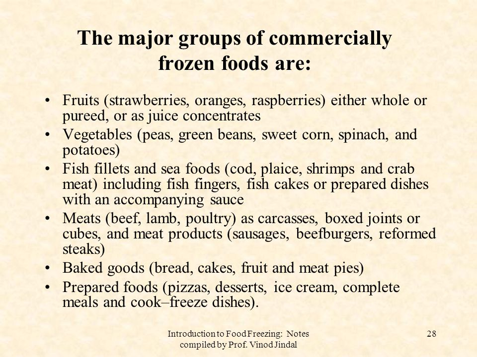 Introduction to Food Freezing: Notes compiled by Prof. Vinod Jindal 29 Technology of frozen foods